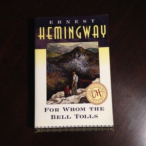 """Ernest Hemingway """"For Whom The Bell Tolls"""""""